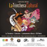 "Cartelera virtual ""La Trinchera Cultural"""