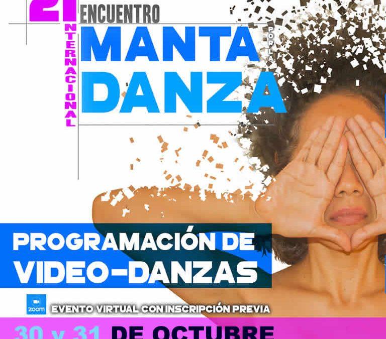 Video Danzas | Viernes 30 y Sábado 31  Encuentro Internacional Manta por la Danza 2020