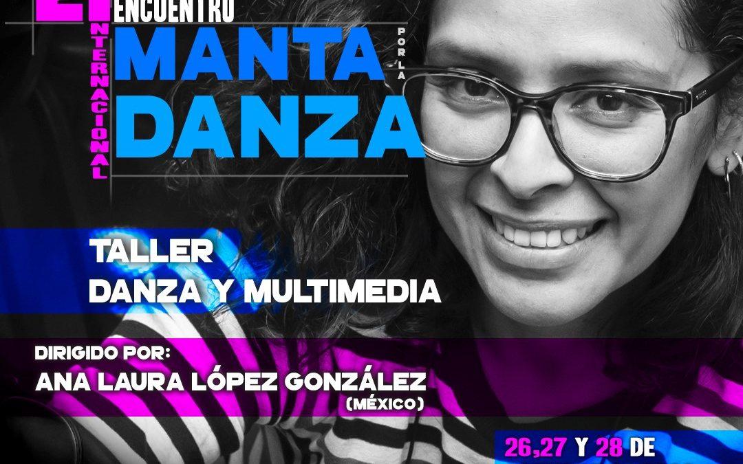 Quinto Taller | Danza y Multimedia   Encuentro Internacional Manta por la Danza 2020
