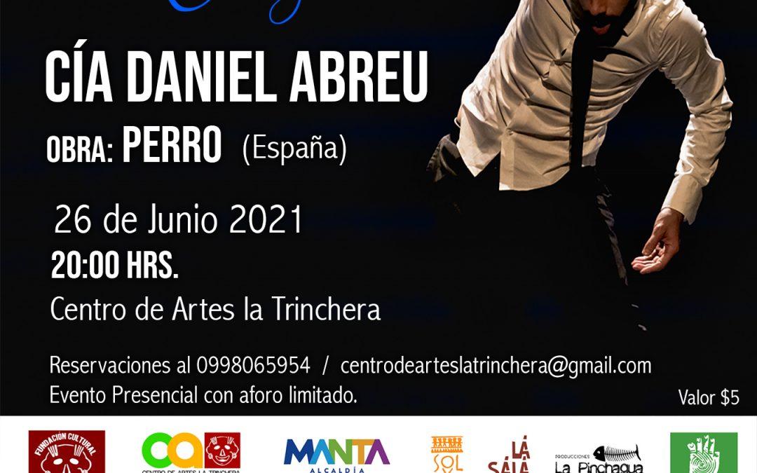 Obra: Perro (España) | Cía. Daniel Abreu  Encuentro Internacional Manta por la Danza 2021