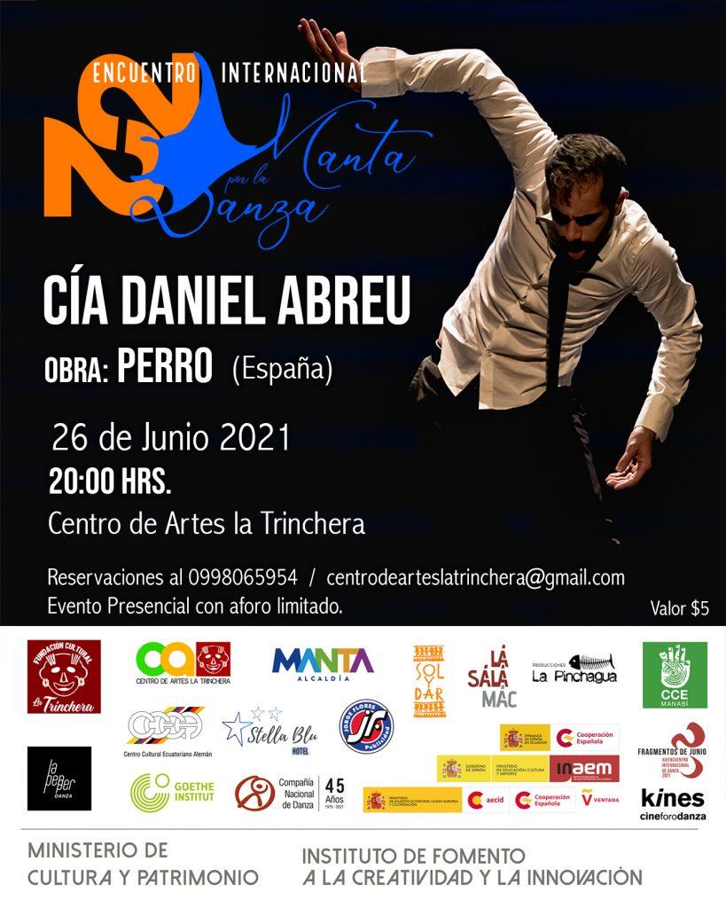 Obra: Perro (España) | Cía. Daniel Abreu <br> Encuentro Internacional Manta por la Danza 2021