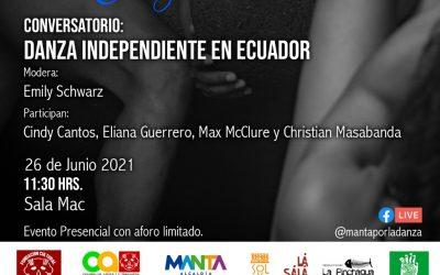 Conversatorio: Danza Independiente en Ecuador  Encuentro Internacional Manta por la Danza 2021