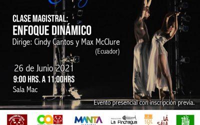 Clase Magistral: Enfoque Dinámico  Encuentro Internacional Manta por la Danza 2021