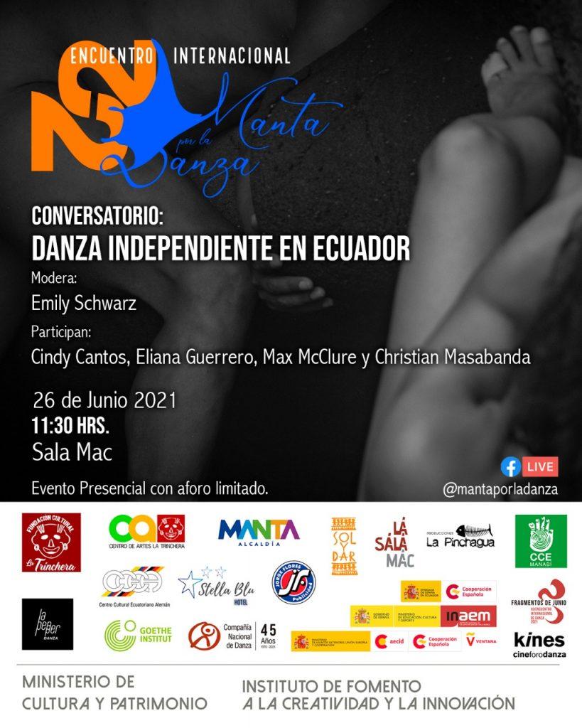 Conversatorio: Danza Independiente en Ecuador <br> Encuentro Internacional Manta por la Danza 2021